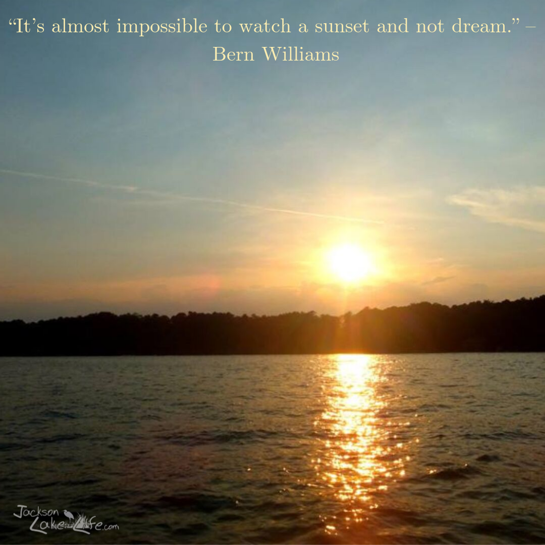 "WALLY-SUNRISE-1ST""It's-almost-impossible-to-watch-a-sunset-and-not-dream.""-–-Bern-Williams"